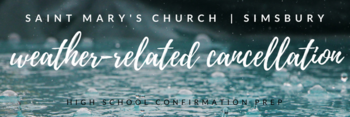 Confirmation Prep CANCELLED!