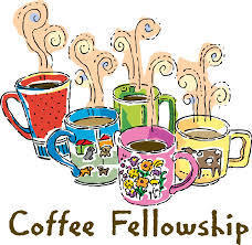 Coffee and Fellowship - Sunday Mornings