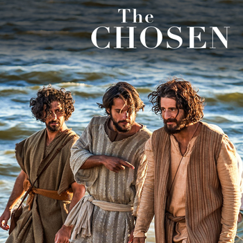 The Chosen - Featuring One of Our Parishioners