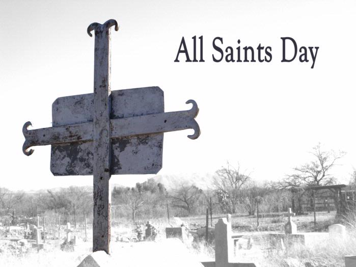 Holy Day of Obligation - All Saints' Day