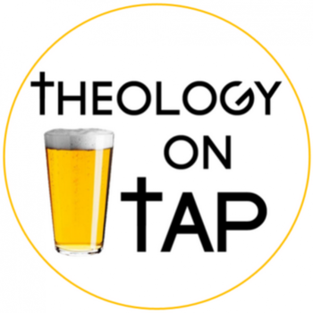 Theology on Tap Presentation
