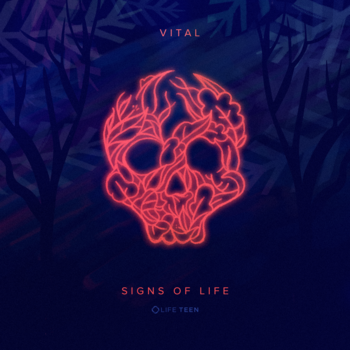 Signs of Life - Vital Series