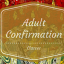 CONFIRMATION FOR ADULTS- St. Edna's Parish
