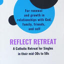 REFLECT - A Catholic Retreat for Singles in their mid 30s to 50s