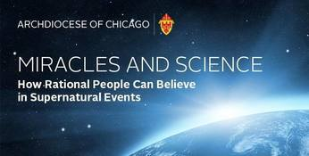 Theology on Tap = Miracles and Science: How Rational People Can Believe in Supernatural Events