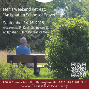 Men's Silent Retreat: An Ignatian School of Prayer