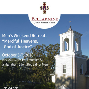 Men's Weekend Retreat: Merciful Heavens, God of Justice