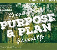 Knowing God's Purpose & Plan for your life: See, Go & Live the Gospel