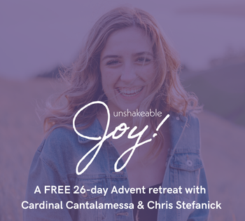 Unshakable Joy - Free Advent Retreat