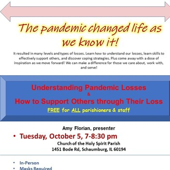 Understanding Pandemic Losses & How to Support Others through Their Loss