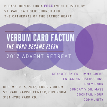 Verbum Caro Factum: Young Adult Advent Retreat