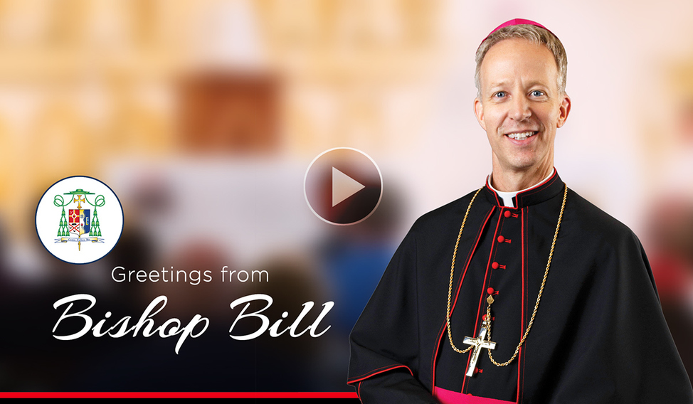Greetings fromBishop Bill