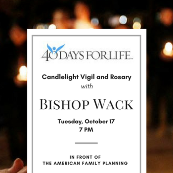 Candlelight Vigil and Rosary with Bishop Bill