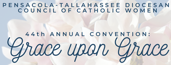 Council of Catholic Women Convention: Grace upon Grace