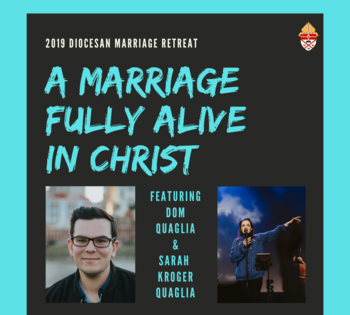 Diocesan Marriage Retreat – A Marriage Fully Alive In Christ