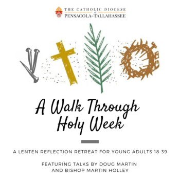 A Walk Through Holy Week for Young Adults