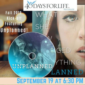 """Unplanned"" Movie: 40 Days for Life Kick-Off Event"
