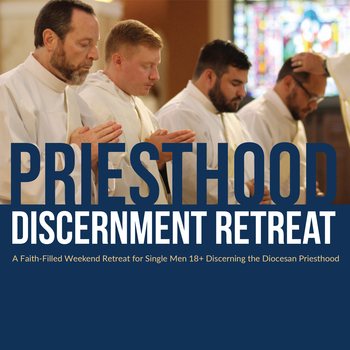 Priesthood Discernment Retreat