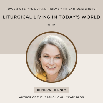 Liturgical Living in Today's World for Parents of Young Children