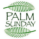 Palm Sunday Mass & Announcement