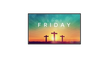 Good Friday - April 14