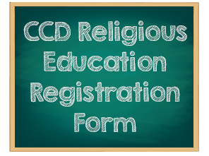 CCD Registration Open for 2017-18 School Year