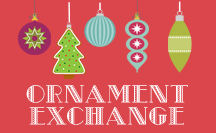 Annual Ornament Exchange