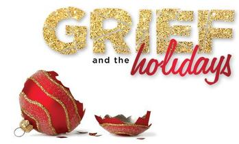 Managing Grief Through the Holidays
