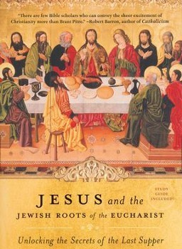 "Joyful Lights Book Study - ""Jesus and the Jewish Roots of the Eucharist"""