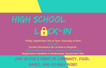 High School Lock-In!