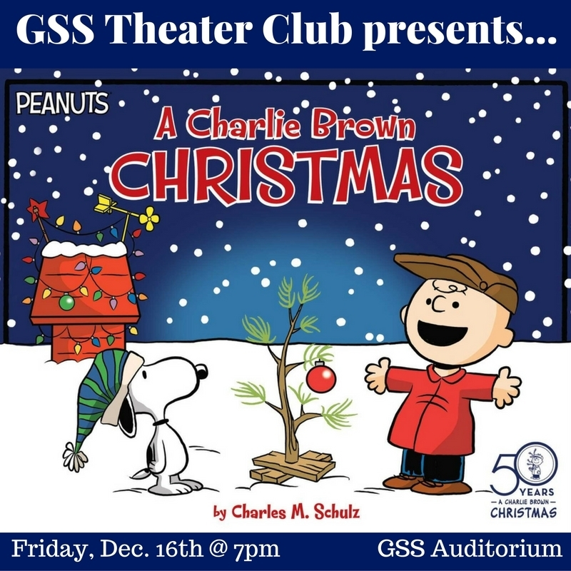 Friday, December 16th @ 7pm, GSS Auditorium