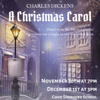 Our fall play.. Charles Dickens' A Christmas Carol comes to GSS!