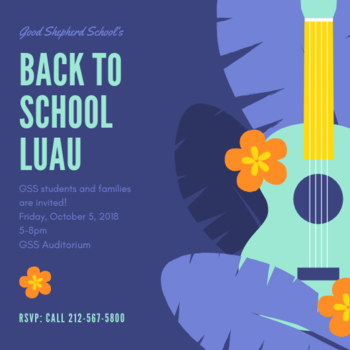 Back to School: Luau Party Grade K-8th