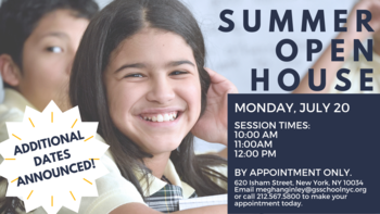 Additional Dates Announced - Summer Open House!