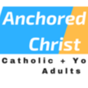 Anchored In Christ 18 + Young Adult Group