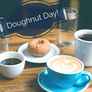 Canceled Doughnut Day/But go to the KC Breakfast!