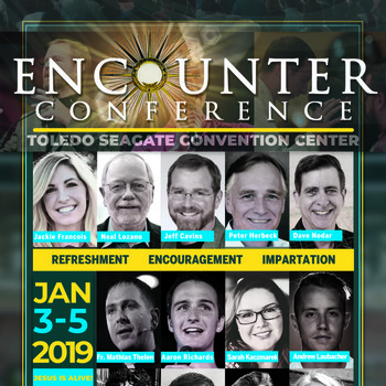 Encounter Conference, SEAGATE CONVENTION CENTER IN TOLEDO, OH