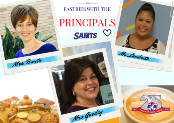Pastries With The Principals on September 16th!