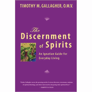 The Discernment of Spirits - An Ignatian Guide to Everyday Living – Part I