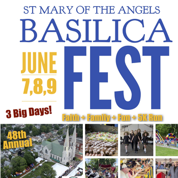 BasilicaFEST June 7,8 and 9