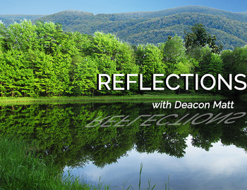 Feast of the Body and Blood of Christ Reflection by Deacon Matt