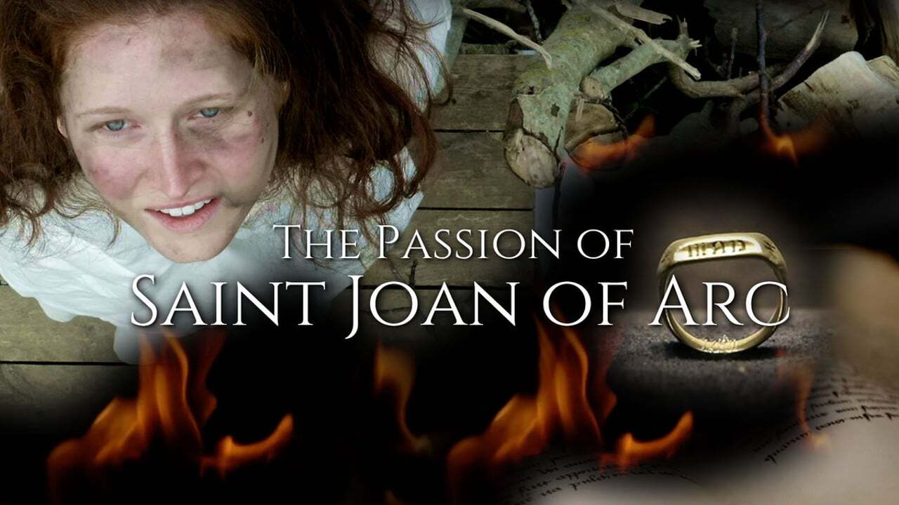 The Passion of Saint Joan of Arc