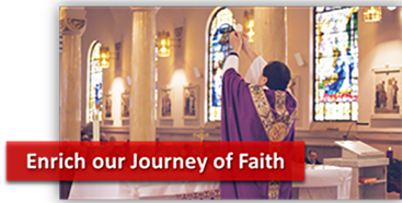 Enrich our journey of faith