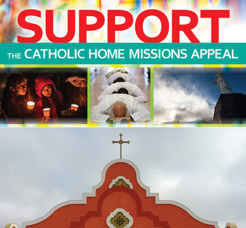 Catholic Home Missions collection April 24-25