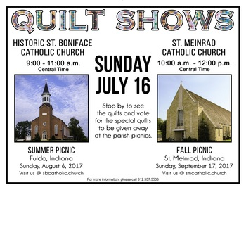 St. Boniface & St. Meinrad Quilt Shows – Sunday, July 16
