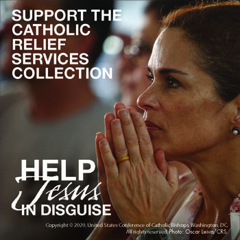 Annual Appeal for Catholic Relief Services Begins Sunday, March 14, 2021