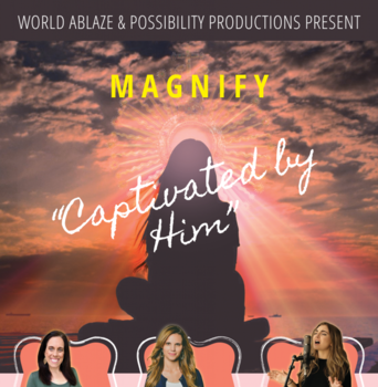 Captivated by Him: Women's Conference in Turlock, CA