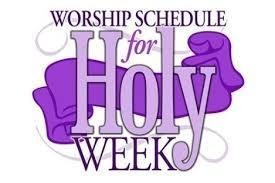Holy Week Schedule of Events