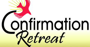 Retreat Confirmation II