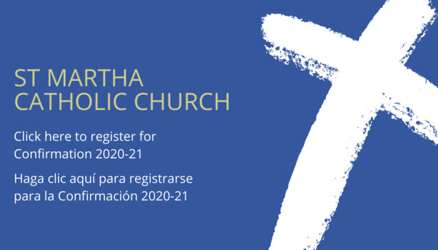 Click here to register for Confirmation 2020-21 / Haga clic aquí para registrarse para la Confirmación 2020-21
